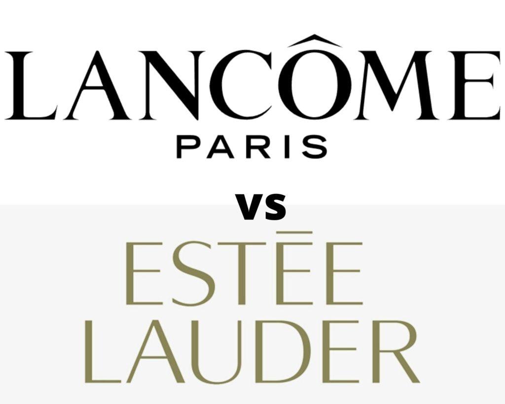 Lancome vs Estee Lauder
